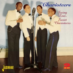 The CHARIOTEERS - Swing...