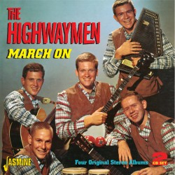The HIGHWAY MEN - March On...