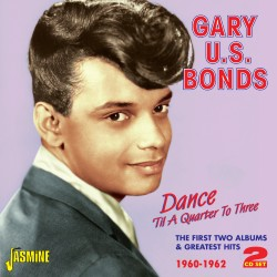Gary US BONDS - Dance 'Til...
