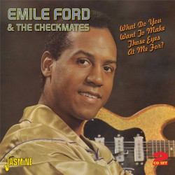 Emile FORD & The CHECKMATES...