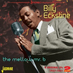 Billy ECKSTINE - The Mellow...