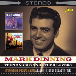 Mark DINNING - Teen Angels...