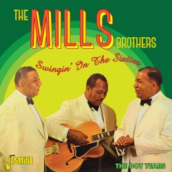 The MILLS BROTHERS -...