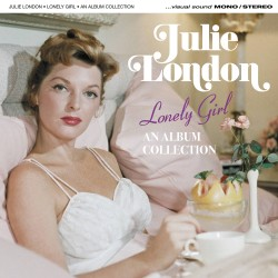 Julie LONDON - Lonely Girl...