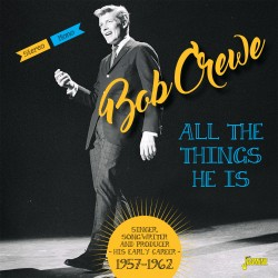 Bob CREWE – All The Things...