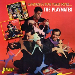 The PLAYMATES - Having A...