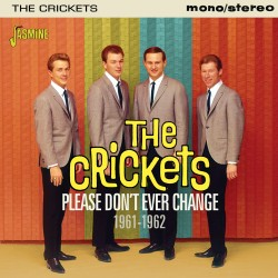 The CRICKETS - Please Don't...