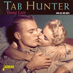 Tab HUNTER - Young Love and...