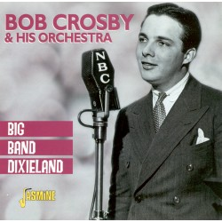 Bob CROSBY - Big Band...