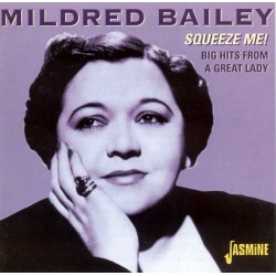 Mildred BAILEY - Squeeze...