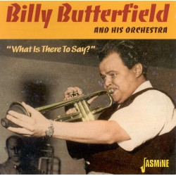 Billy BUTTERFIELD & His...