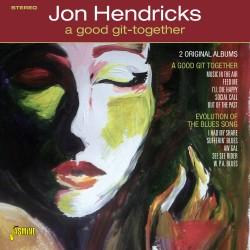 Jon HENDRICKS - A Good Git...