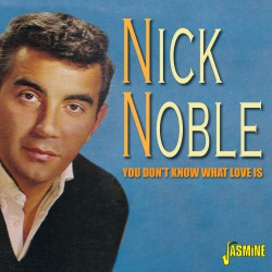 Nick NOBLE - You Don't Know...