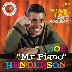 Joe 'Mr Piano' HENDERSON –...
