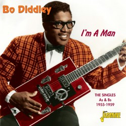 Bo DIDDLEY - I'm a Man -...