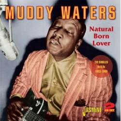 Muddy WATERS - Natural Born...