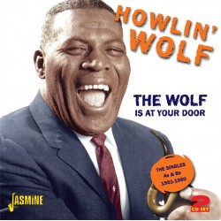 Howlin' WOLF - The Wolf is...
