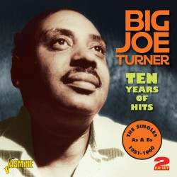 Big Joe TURNER - Ten Years...