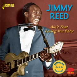 Jimmy REED - Ain't That...