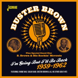 Buster BROWN - plus Special...