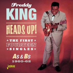 Freddy KING - Heads Up! -...