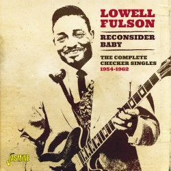 Lowell FULSON - Reconsider...