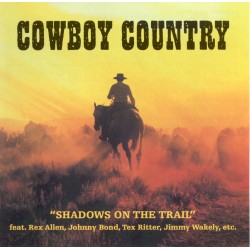 COWBOY COUNTRY - Shadows On...