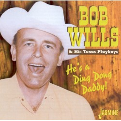 Bob WILLS - He's A Ding...