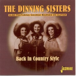 The DINNING SISTERS also...