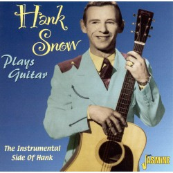 Hank SNOW - Plays Guitar -...