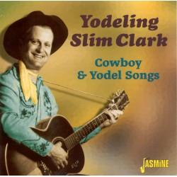 Slim 'Yodeling' CLARK -...