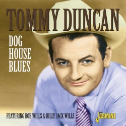 Tommy DUNCAN - Dog House...