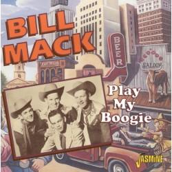 Bill MACK - Play My Boogie