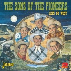 SONS OF THE PIONEERS -...