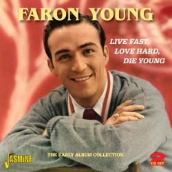 Faron YOUNG - Live Fast,...