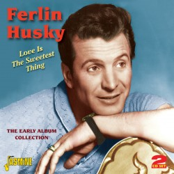 Ferlin HUSKY - Love is the...