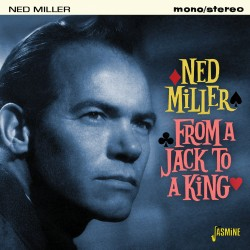 Ned MILLER - From a Jack to...