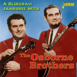 The OSBORNE BROTHERS - A...
