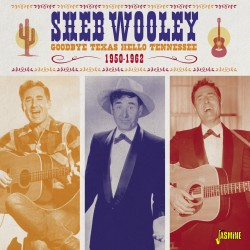 Sheb WOOLEY - Goodbye Texas...