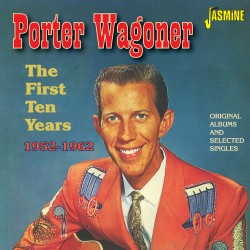 Porter WAGONER - The First...