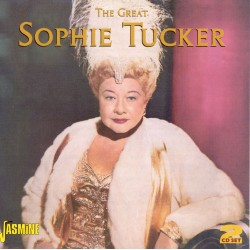 Sophie TUCKER - The Great...