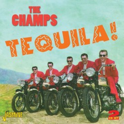 The CHAMPS - Tequila!