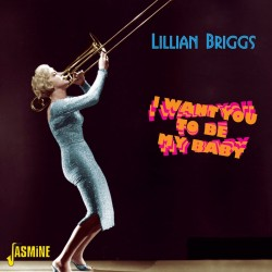 Lillian BRIGGS - I Want You...
