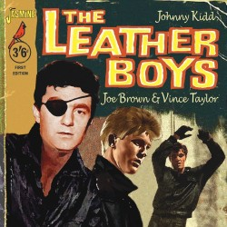 Johnny KIDD, Vince Taylor &...