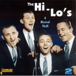 The HI-LO's - A Musical Thrill