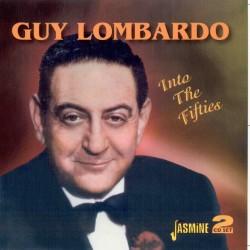 Guy LOMBARDO - Into The...