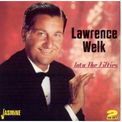 Lawrence WELK - Into The...