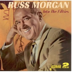 Russ MORGAN - Into The Fifties