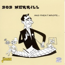 Bob MERRILL - And Then I...