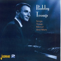 Bobby TROUP - Sings Troup,...